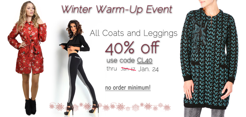 Winter Warm-Up Event: All Coats and Leggings 40% off
