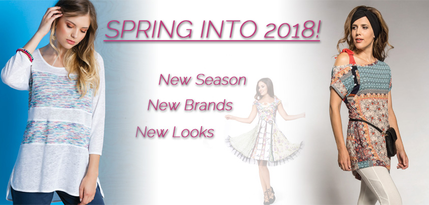 Spring into 2018: New Season, New Brands, New Looks
