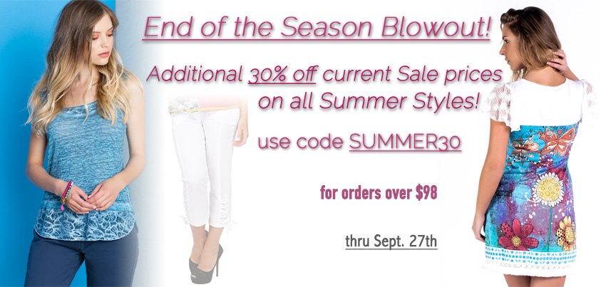 End of Season Blowout: 30% off all Summer Styles