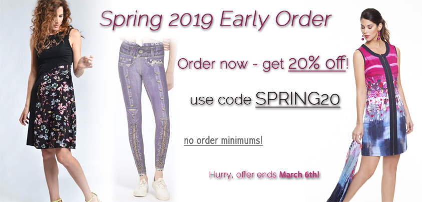 Spring 2019 Early Order: get 20% off new Spring arrivals