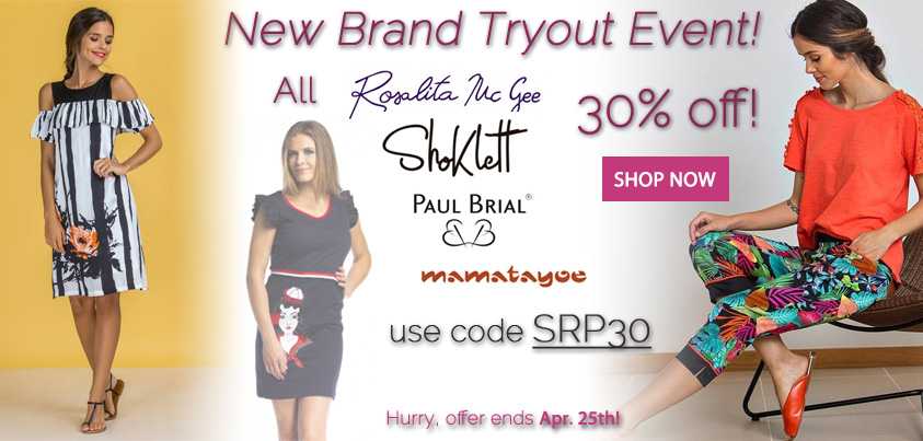 New Brand Tryout Event: 30% off all Rosalita McGee, Shoklett, Paul Brial, Mamatayoe