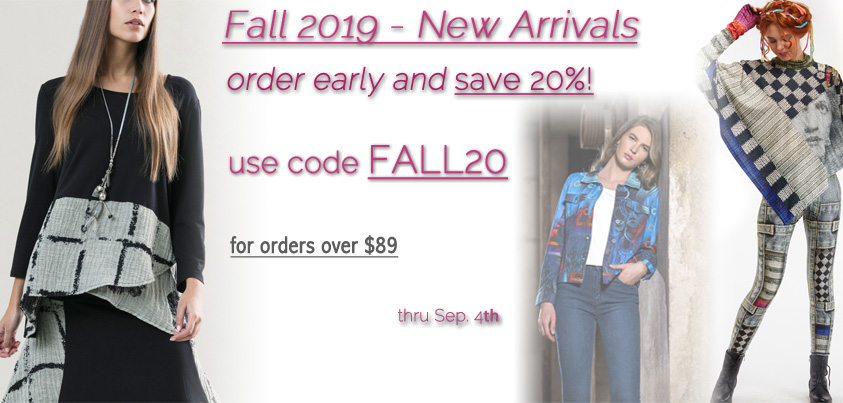 Fall 2019 Early Order: 20% off New Arrivals