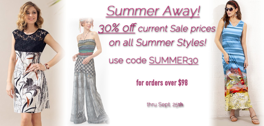 Summer Away: 30% off Current Sale Prices on All Summer Styles