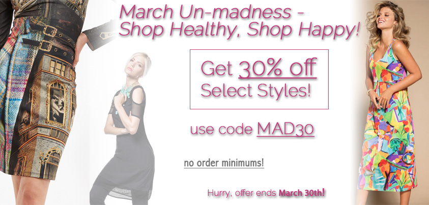 March Un-madness - Shop Healthy, Shop Happy: 30% off select styles